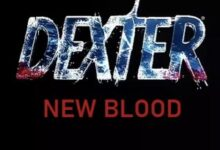 دانلود فصل نهم سریال Dexter 2021 دکستر خون جدید ❤️ با زیرنویس فارسی و لینک مستقیم