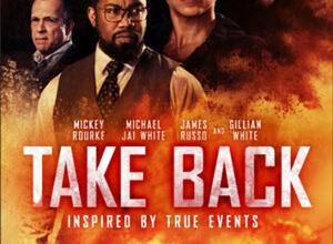 دانلود فیلم Take Back 2021 برگرد ❤️ با زیرنویس فارسی چسبیده و لینک مستقیم