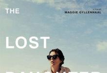 دانلود فیلم The Lost Daughter 2021 دختر گمشده ❤️ با زیرنوسی فارسی چسبیده